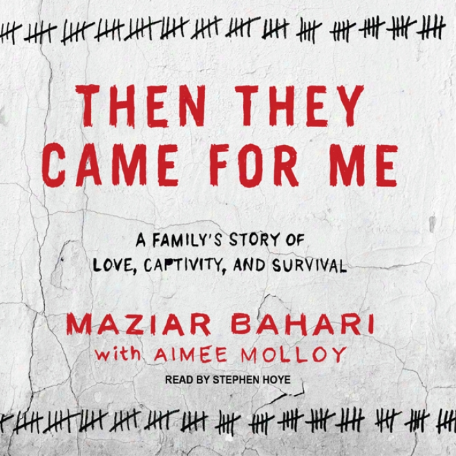 At another time They Came For Me: A Family's Story Of Love, Captivity, And Survival (unabridged)
