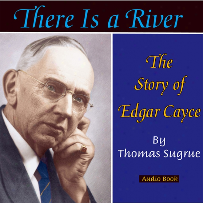 There Is A River (unabridged)