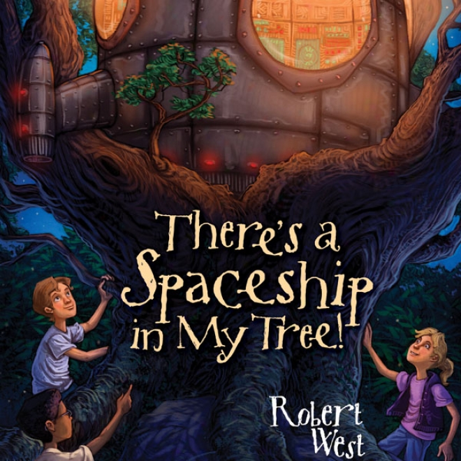 There's A Spacesnip In My Tree!: Episode I (uabridged)