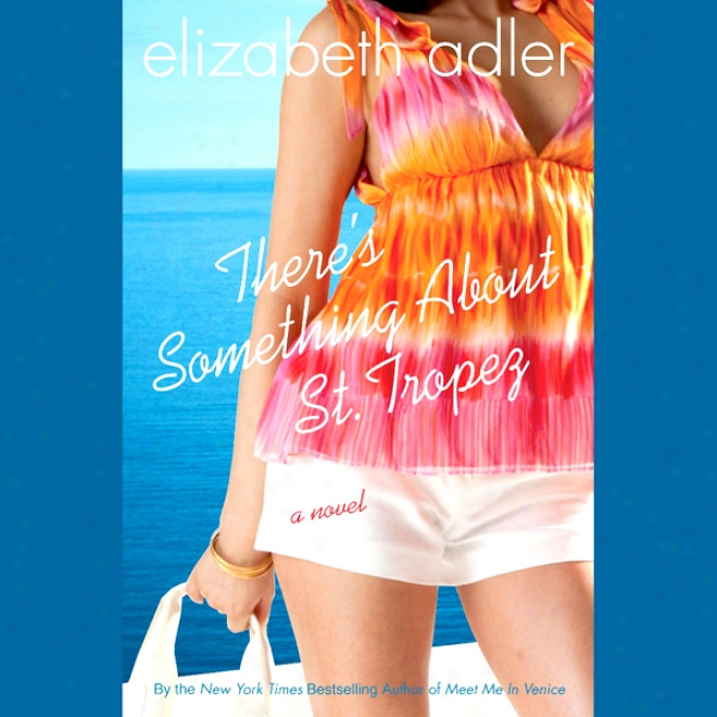 There's A part About St. Tropez (unabridged)