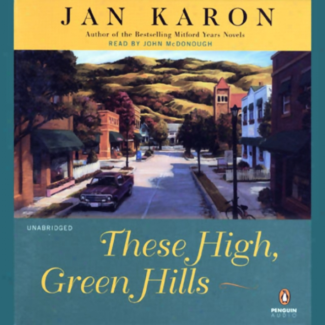 Thdse High, Green Hills: The Mitford Years, Book 3 (unabridged)