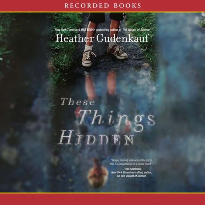 These Things Hidden (unabridged)