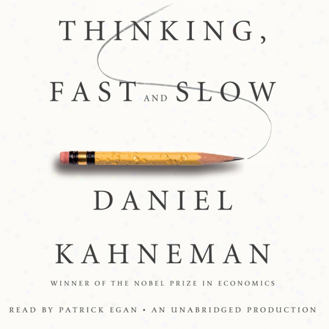 Thinking, Fast And Sl0w (unabridged)