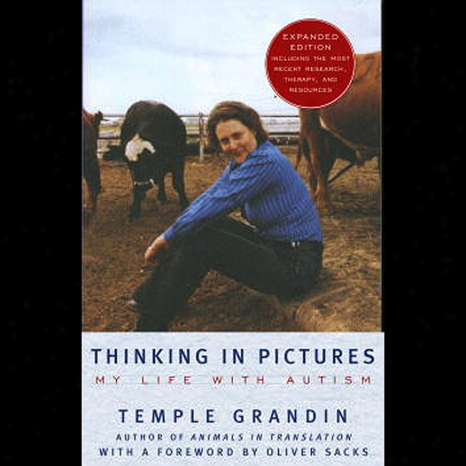 Thinking In Pictures: My Life With Autism (unabridged)