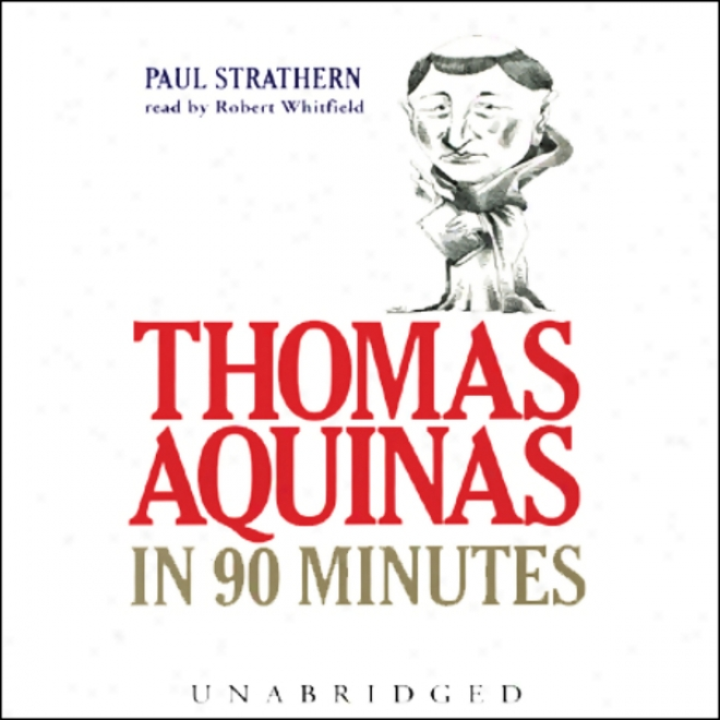 Thomas Aquinas In 90 Minutes (unabridged)