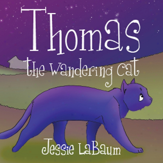Thomas, The Wandering Cat (unabridged)