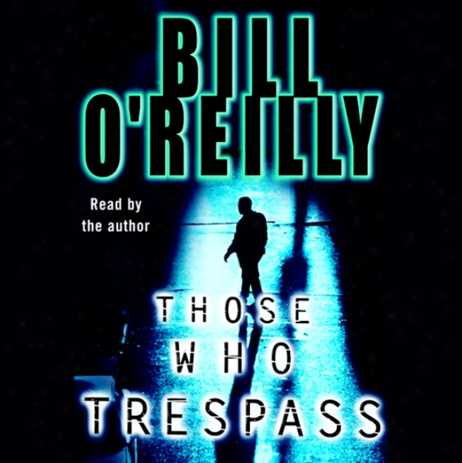 Those Who Trespass: A New Of Murder And Television