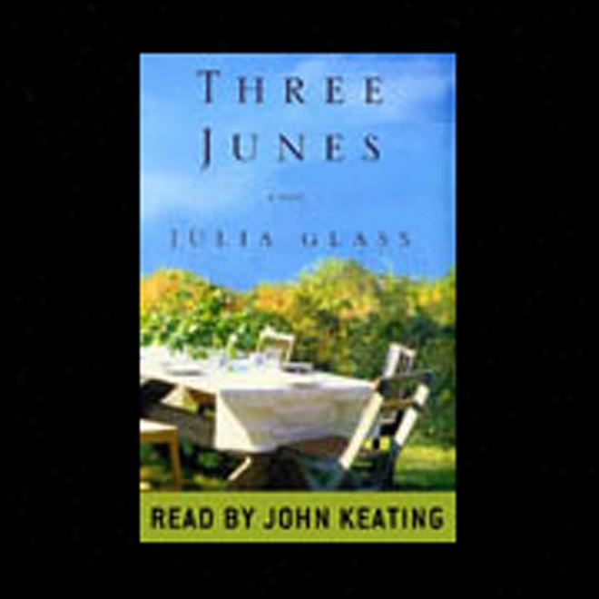 Three Junes (unabridged)