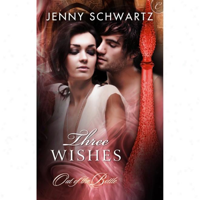 Three Wishes (unabridged)