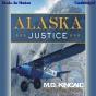 Alaska Justice (unabridged)