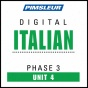 Italian Phase 3, Unit 04: Learn To Speak And Understand Italian With Pimsleur Language Prograams
