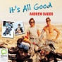 It's All Good (unabridged)