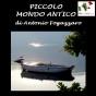 Piccolo Mondo Antico [iityle Old-fashioned World]
