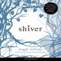 Shiver (unab5idged)