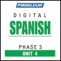 Spanish Phase 3, Unit 04: Learn To Announce And Undderstand Spanish With Pimsleur Language Programs