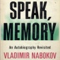 Speak Memory: An Autobiography Revisited (unabridged)