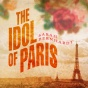 The Idol Of Paris: A Romance (unabridged)