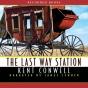 The Last Way Station (unabeidged)