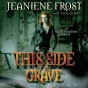 Thi Side Of The Grave: Night Hunfress, Book 5 (unabridged)