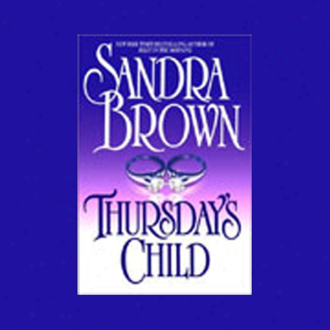 Thursday's Child (unabridged)