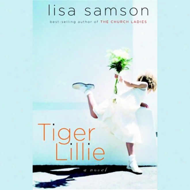 Tiger Lillie (unabridged)