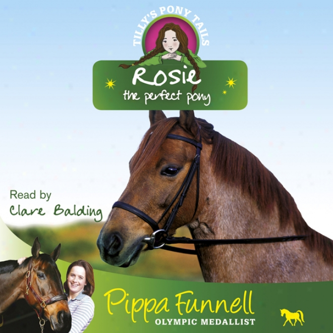 Tilly's Pony Tails 3: Rosie (unabridged)