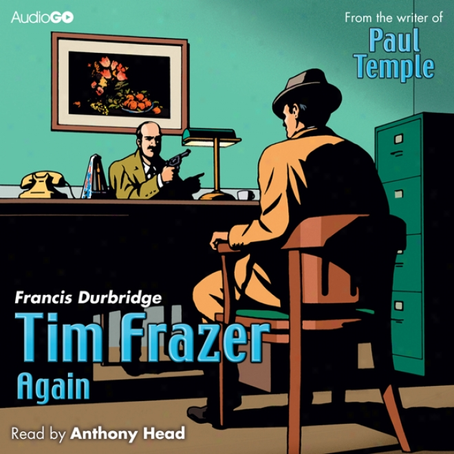 Tim Frazer Again (unabridged)