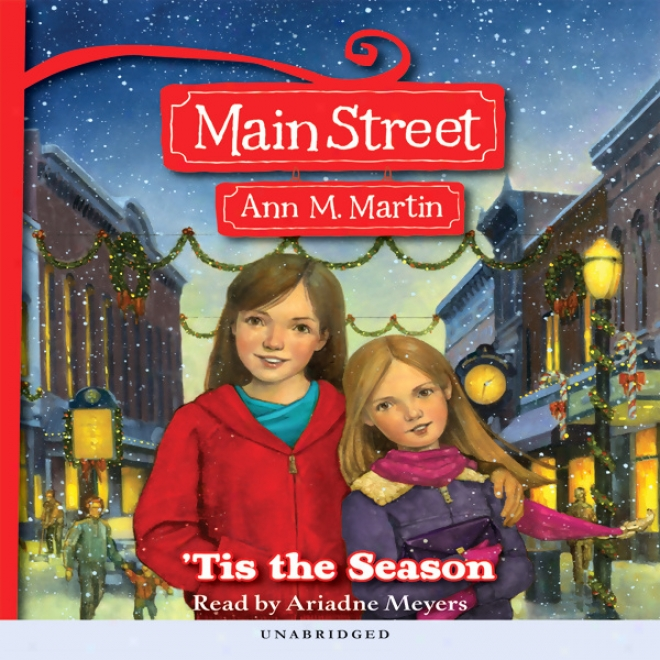 'tis The Season: Main Srteet, Booo 3 (unabridged)