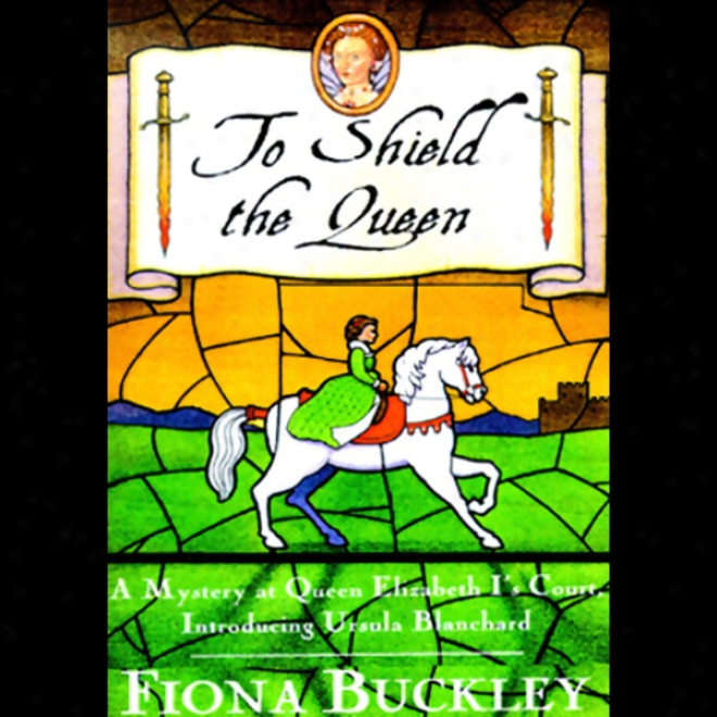 To Shield The Queen (unabridged)