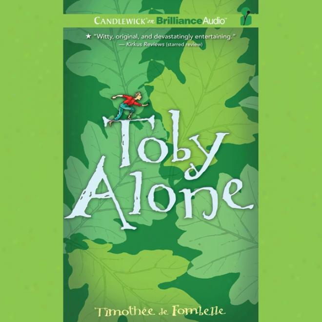 Toby Alone (unabridged)