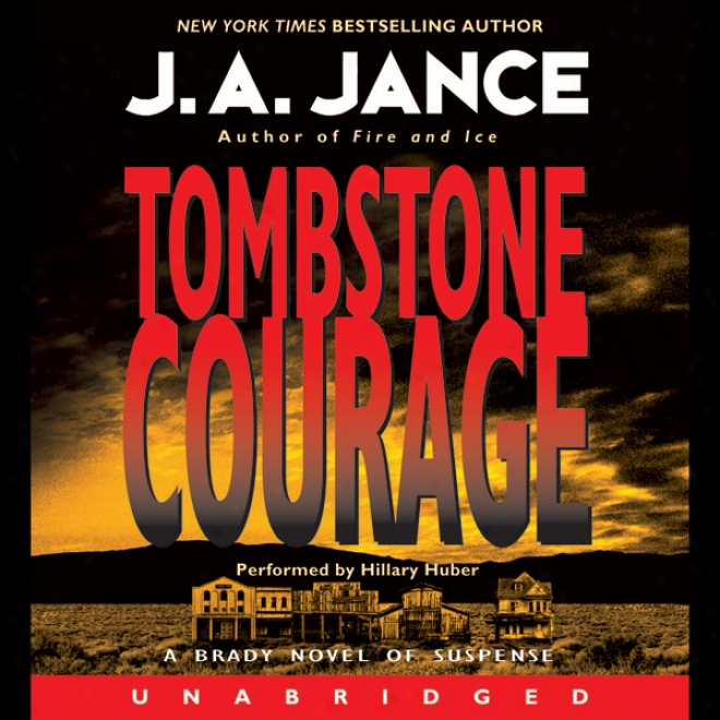 Tombstone Courage (unabridged)