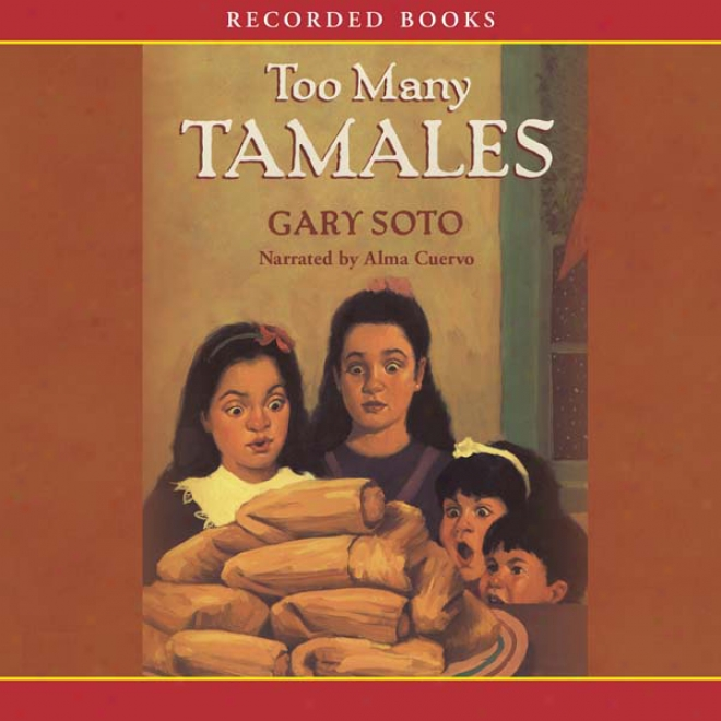 Too Many Tamales (unabridged)