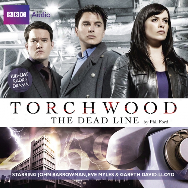 Torchwood: The Dead Line (unabridged)