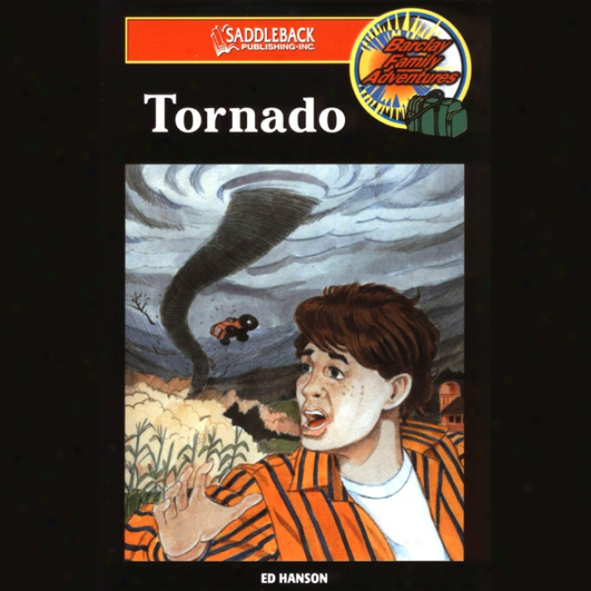Tornado: Barclay Family Adventures (unabridged)