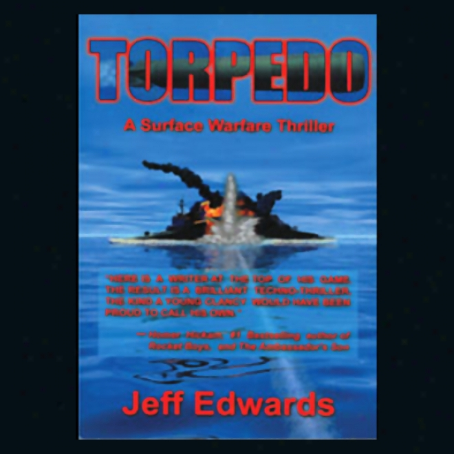 Torpedo: A Surface Warfare Thriller (unabridged)