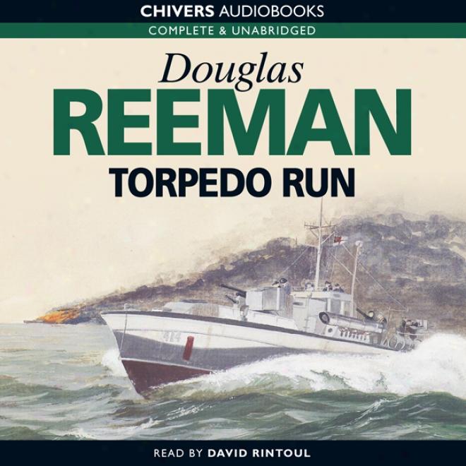 Torpedo Run (unabridged)