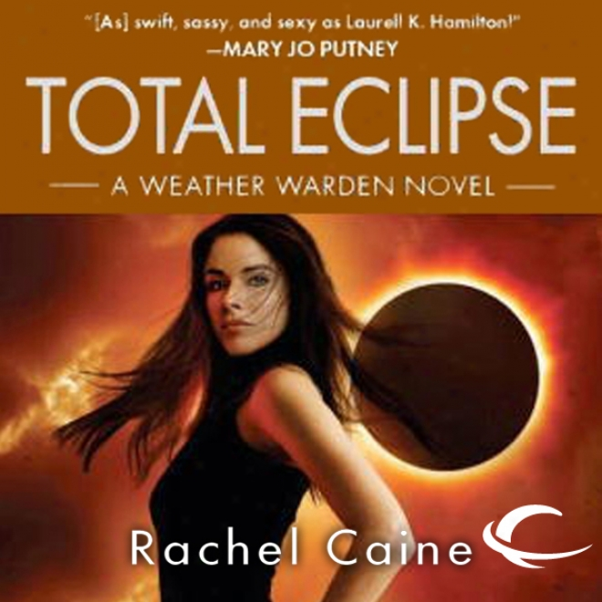Total Eclipse: Weather Warden, Book 9 (unabridged)