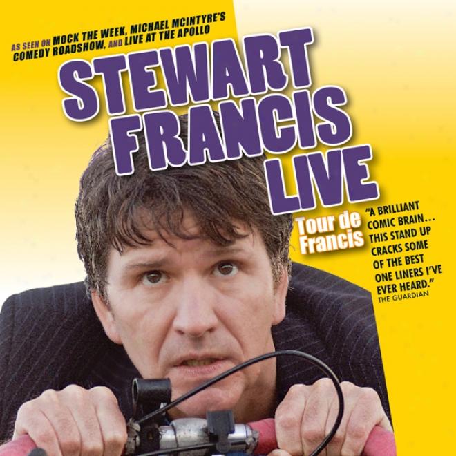 Tour De Francis: Live