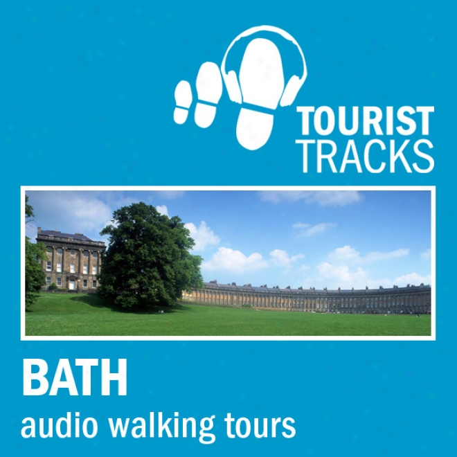 Tourist Tracks Bath Mp3 Walking Tours: Two Audio-guided Walks Around Bath (unabridged)