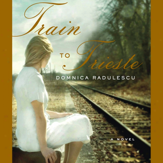 Train To Trieste (unabridged)