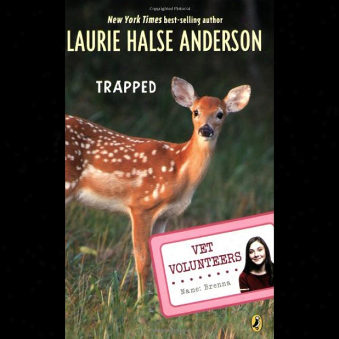 Trapped: Vet Volunteers, Book 8 (unabridged)