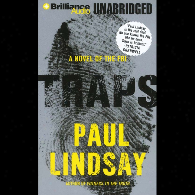 Traps: A Novel Of The Fbi (unabridged)