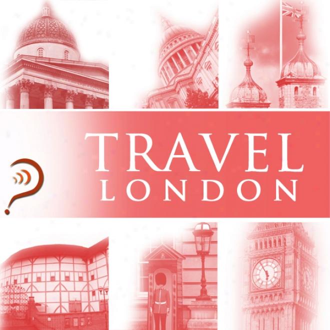 Travel: London (unabridged)