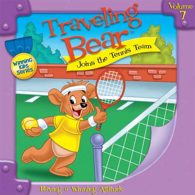 Traveling Maintain Joins The Tennis Team (unabridged)