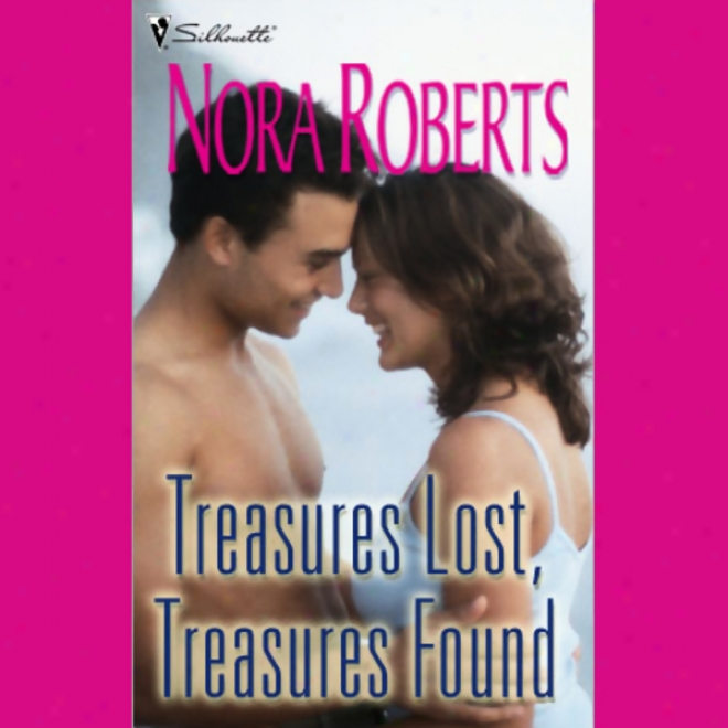 Treasures Lost, Treasures Found (unabridged)