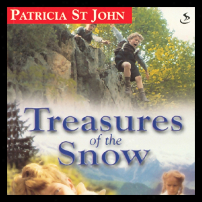 Treasures Of The Snow (unabridged)
