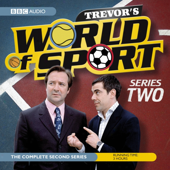 Trevor's World Of Sport: Series 2
