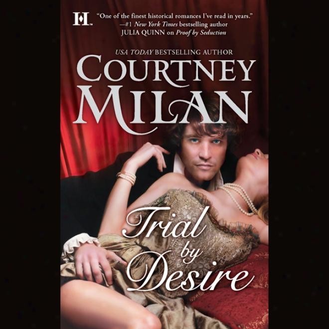 Trial By Desire (unabridged)