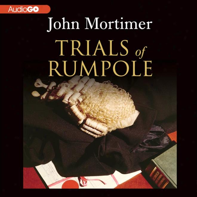 Trials Of Rumpole (unabridged)