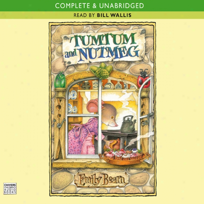Tumtum And Nutmeg (unabridged)